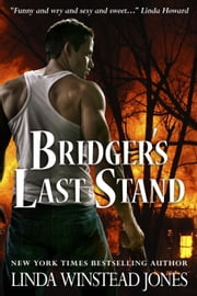 Bridger's Last Stand ebook by Linda Winstead Jones