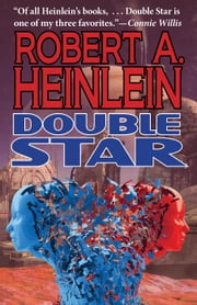 Double Star ebook by Robert A. Heinlein