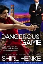 Dangerous Game ebook by