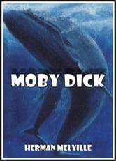 Moby Dick - The Whale ebook by Herman Melville