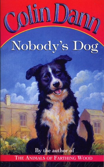 Nobody's Dog ebook by Colin Dann