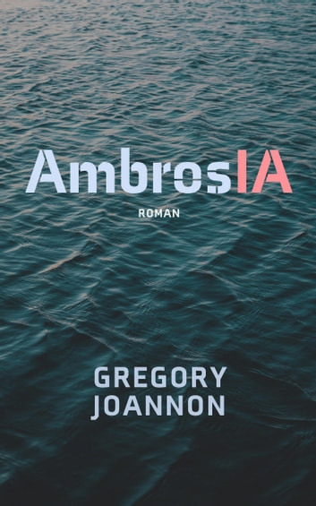 AmbrosIA eBook by Gregory Joannon