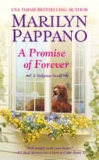 A Promise of Forever ebook by Marilyn Pappano