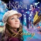 Leaving audiobook by Karen Kingsbury
