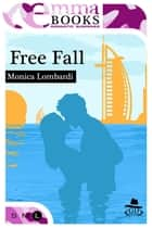 Free Fall (GD Team #2) ebook by Monica Lombardi