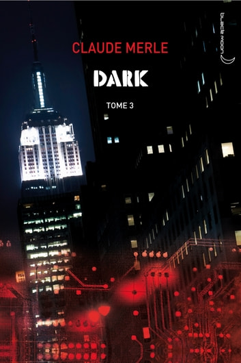 Dark 3 - Storm ebook by Claude Merle