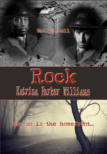 Rock (A Short Story) -- Also Read Grandpa's Courtship (A Short Story) ebook by Katrina Parker Williams