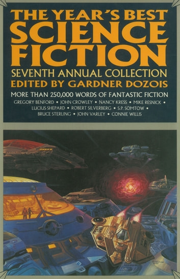 The Year's Best Science Fiction: Seventh Annual Collection ebook by