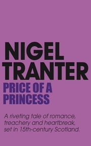 Price of a Princess - Mary Stewart 1 ebook by Nigel Tranter