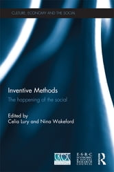 Inventive Methods - The Happening of the Social ebook by