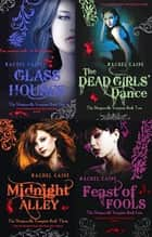 Morganville Vampires Collection, The - Glass Houses, The Dead Girls' Dance, Midnight Alley, Feast of Fools ebook by Rachel Caine