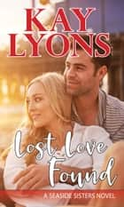 Lost Love Found ebook by Kay Lyons