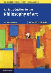 An Introduction to the Philosophy of Art ebook by Richard Eldridge