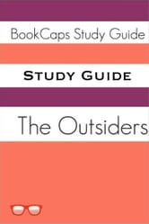 Study Guide: The Outsiders (A BookCaps Study Guide) ebook by BookCaps