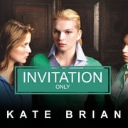 Invitation Only audiobook by Kate Brian