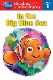 Finding Nemo: In the Big Blue Sea ebook by Sheila Sweeny Higginson