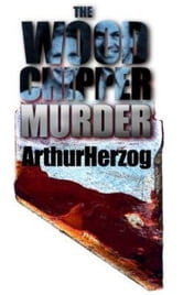 The Woodchipper Murder - Woodchipper Murder ebook by Arthur Herzog