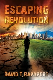 Escaping Revolution ebook by David Rapaport