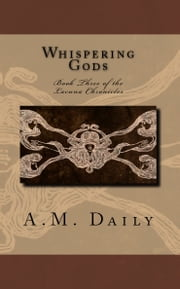 Whispering Gods ebook by A.M. Daily