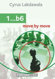 1…b6: Move by Move ebook by Cyrus Lakdawala