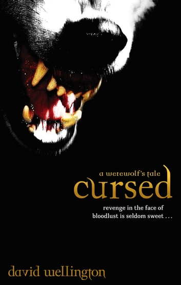 Cursed - Number 1 in series ebook by David Wellington