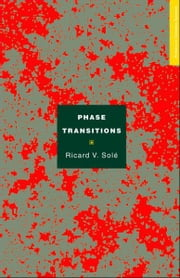 Phase Transitions ebook by Ricard V. Solé