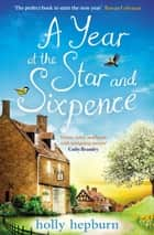 A Year at the Star and Sixpence ebook by