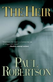 Heir, The ebook by Paul Robertson