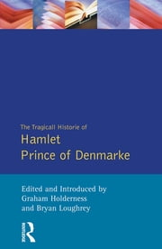 Hamlet - The First Quarto (Sos) ebook by William Shakespeare,Graham Holderness,Bryan Loughrey