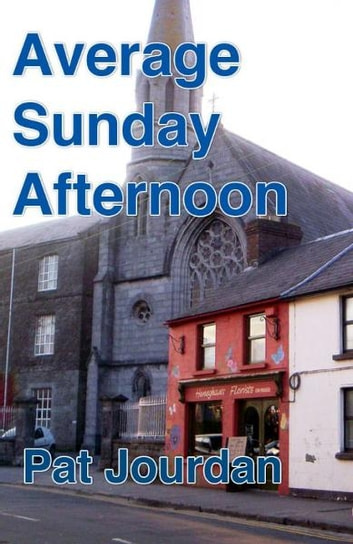 Average Sunday Afternoon ebook by Pat Jourdan