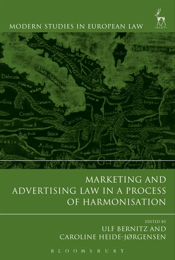 Marketing and Advertising Law in a Process of Harmonisation ebook by