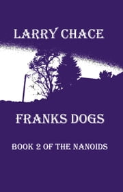 Frank's Dogs ebook by Larry A. Chace
