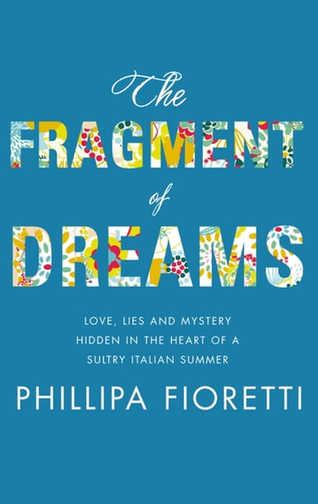 The Fragment of Dreams ebook by Phillipa Fioretti