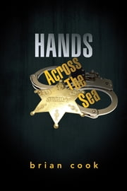 Hands Across the Sea ebook by Brian Cook