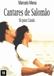 Cantares De SalomÃo ebook by Marcelo Lemes Mena