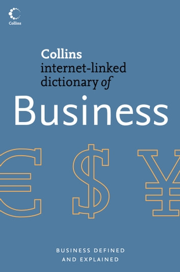 Business (Collins Internet-Linked Dictionary of) ebook by Collins
