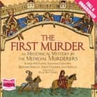 The First Murder audiobook by Murderers, The Medieval
