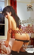 Equally Painful Consequences: More tales of painful correction