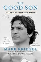The Good Son ebook by Mark Kriegel