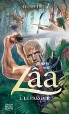 Zâa 1 - Le passeur ebook by Élodie Tirel