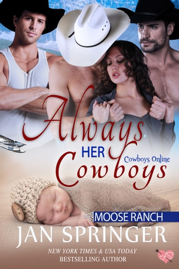 Always Her Cowboys - Moose Ranch ekitaplar by Jan Springer