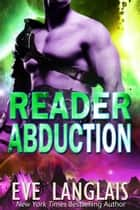Reader Abduction ebook by Eve Langlais
