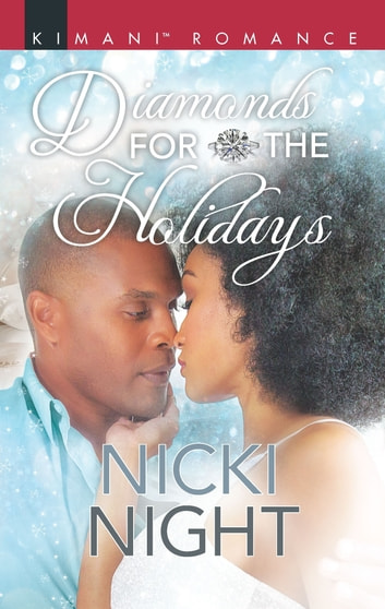 Diamonds For The Holidays ebook by Nicki Night