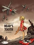 Bear's Tooth - Volume 2 - Hanna ebook by Alain Henriet, Yann