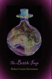 The Bottle Imp ebook by Stevenson, Robert Louis