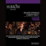 HiBrow: Richard Strange's A Mighty Big If - Gavin Turk audiobook by Richard Strange, Gavin Turk