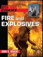 Fire and Explosives ebook by John D Wright, Jane Singer