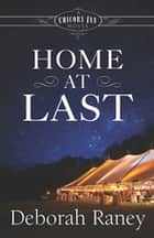 Home At Last - A Chicory Inn Novel — Book 5 eBook by Deborah Raney