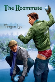 The Roommate ebook by Teegan Loy