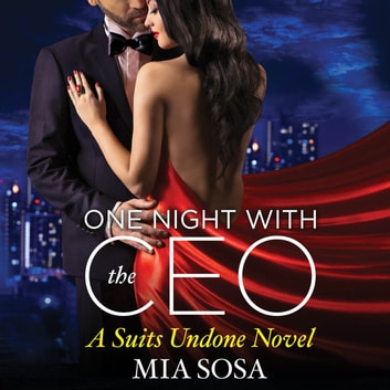 One Night with the CEO audiobook by Mia Sosa